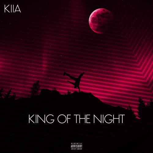 دانلود آهنگ Kiia King Of The Night